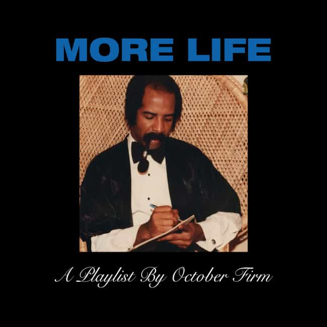 More Life is listed (or ranked) 7 on the list The Best Drake Albums of All-Time