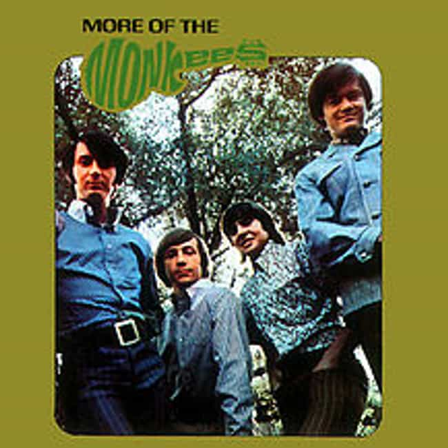More of the Monkees is listed (or ranked) 3 on the list The Best Monkees Albums of All Time