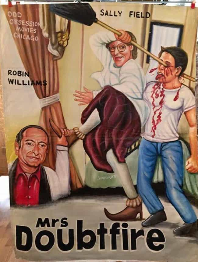 Mrs. Doubtfire is listed (or ranked) 1 on the list These Hand-Painted Movie Posters From Ghana Are Just Nuts