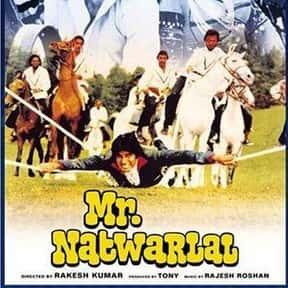 Mr. Natwarlal is listed (or ranked) 9 on the list The Best Amitabh Bachchan Movies