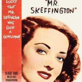 Mr. Skeffington is listed (or ranked) 9 on the list The Best Bette Davis Movies