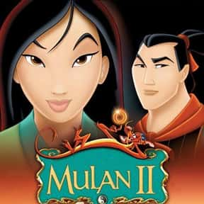 Mulan II is listed (or ranked) 13 on the list The Best Disney Princess Movies