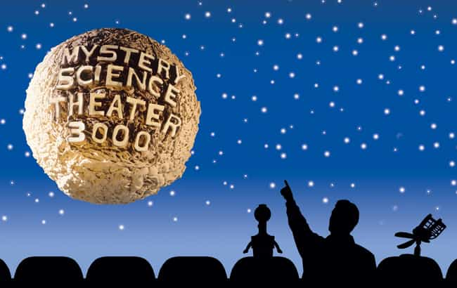 Mystery Science Theater 3000 is listed (or ranked) 8 on the list TV Series Fans Successfully Got Un-Cancelled