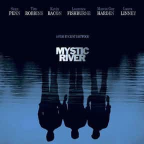 Mystic River is listed (or ranked) 18 on the list The Best Movies About Tragedies