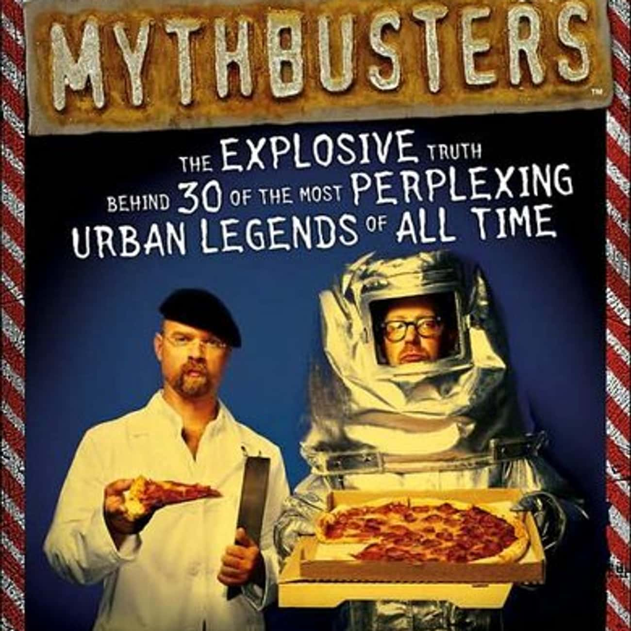 MythBusters Season 2 is listed (or ranked) 1 on the list The Best Seasons of MythBusters