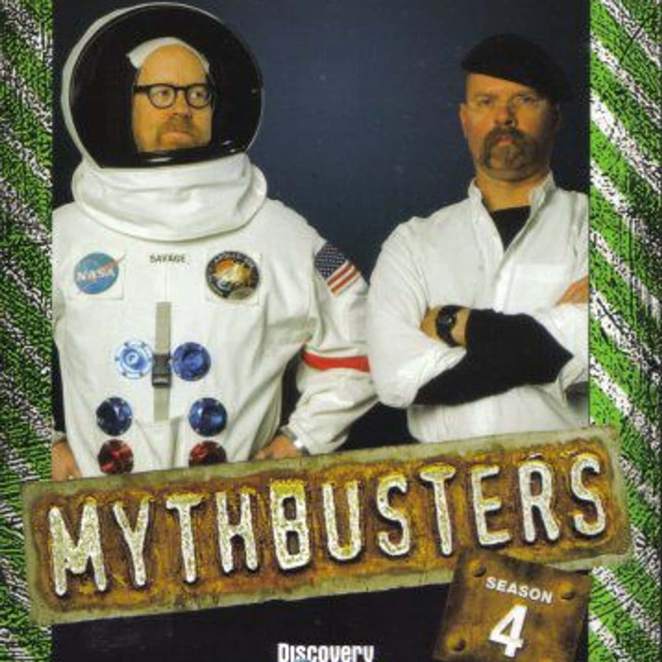 MythBusters Season 4 is listed (or ranked) 2 on the list The Best Seasons of MythBusters