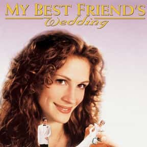 My Best Friend's Wedding is listed (or ranked) 9 on the list Great Movies About Male-Female Friendships