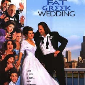 My Big Fat Greek Wedding is listed (or ranked) 1 on the list The Funniest Movies About Marriage