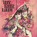 My Fair Lady is listed (or ranked) 17 on the list Musical Movies With the Best Songs