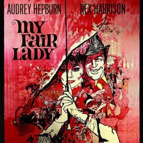 My Fair Lady is listed (or ranked) 9 on the list The Best Movies of the '60s