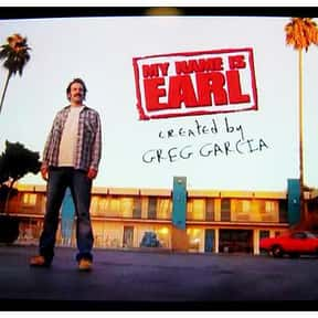 My Name Is Earl is listed (or ranked) 20 on the list The TV Shows Most Loved by Hipsters
