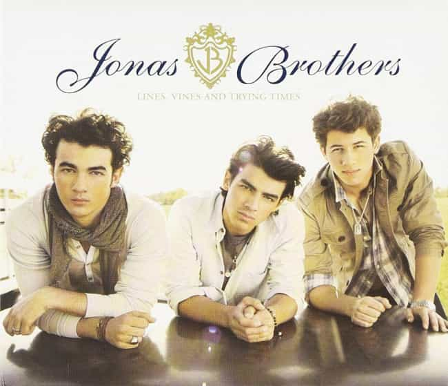 Lines, Vines and Trying ... is listed (or ranked) 4 on the list The Best Jonas Brothers Albums of All-Time
