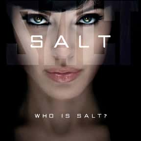 Salt is listed (or ranked) 2 on the list The Most Exciting Movies About Female Assassins