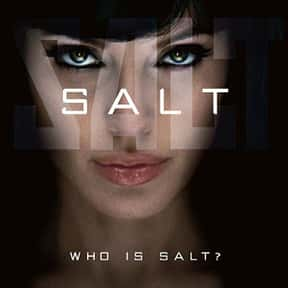 Salt is listed (or ranked) 4 on the list The Very Best Angelina Jolie Movies