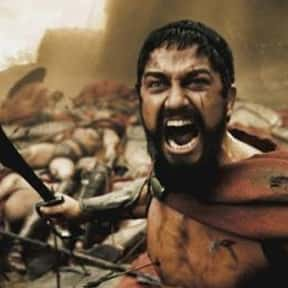 King Leonidas is listed (or ranked) 18 on the list The Most Hardcore Big Screen Action Heroes