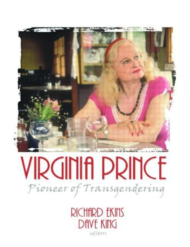 Virginia Prince is listed (or ranked) 21 on the list 24 Transgender Historical Figures