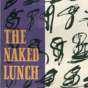 Naked Lunch is listed (or ranked) 10 on the list The Best Postmodern Novels