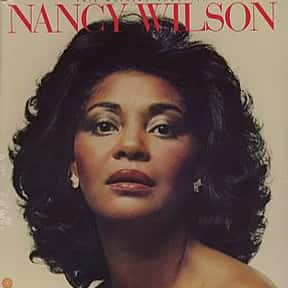 Nancy Wilson is listed (or ranked) 10 on the list The Best Cabaret Bands/Artists