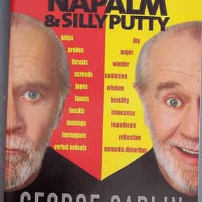 Napalm and Silly Putty is listed (or ranked) 2 on the list The Best George Carlin Books