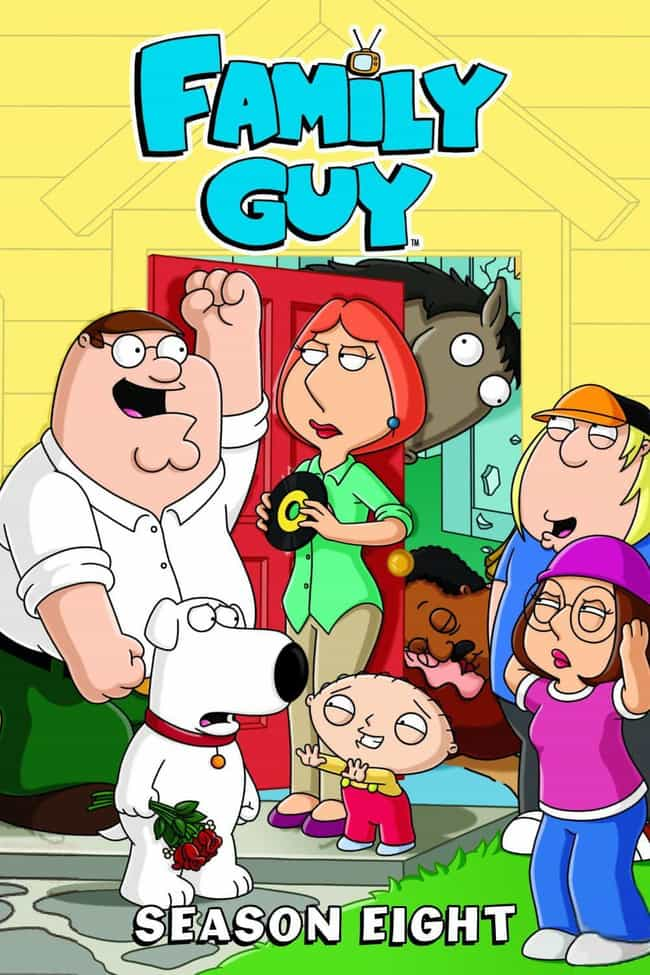 Family Guy - Season 8 is listed (or ranked) 4 on the list The Best Seasons of 'Family Guy'