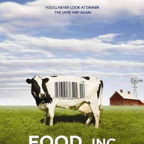 Food, Inc. is listed (or ranked) 4 on the list Life-Changing Documentaries You've Got to See