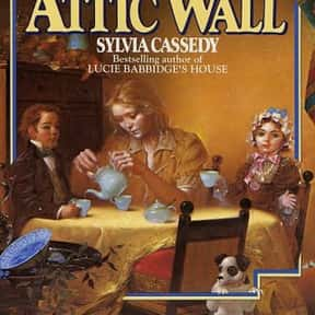 Behind the Attic Wall is listed (or ranked) 22 on the list Good Books for 10 Year Olds