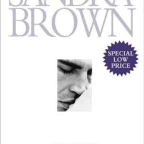 A Kiss Remembered: A Classic L is listed (or ranked) 19 on the list The Best Sandra Brown Books