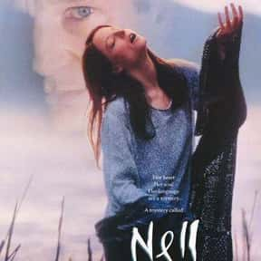 Nell is listed (or ranked) 21 on the list The Very Best Liam Neeson Movies