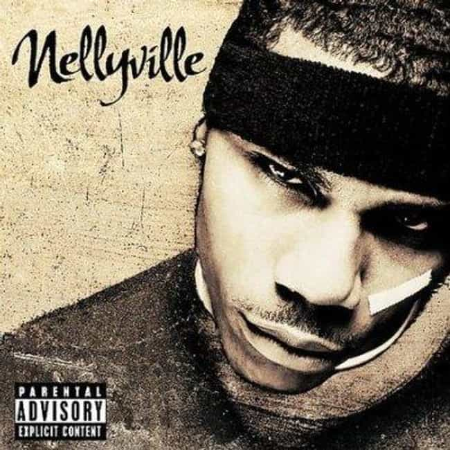 Nellyville is listed (or ranked) 1 on the list The Best Nelly Albums of All Time
