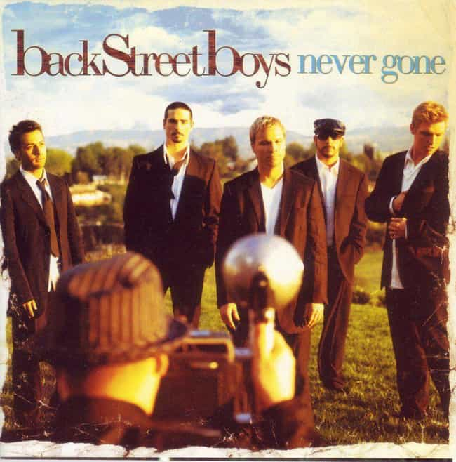 Never Gone is listed (or ranked) 4 on the list The Best Backstreet Boys Albums of All Time
