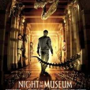 Night at the Museum is listed (or ranked) 9 on the list The Best Movies of 2006