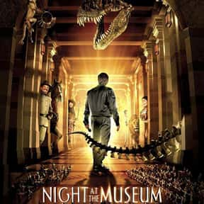 Night at the Museum is listed (or ranked) 11 on the list Good Movies for 11 Year Olds