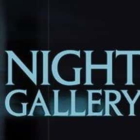 Night Gallery is listed (or ranked) 7 on the list The Best 1970s Fantasy TV Series