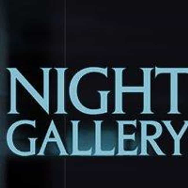 Night Gallery is listed (or ranked) 2 on the list The Best 1970s Cult TV Series