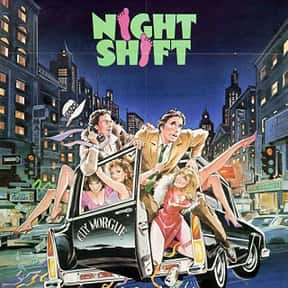 Night Shift is listed (or ranked) 19 on the list The Best R-Rated Sex Comedies