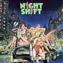 Night Shift is listed (or ranked) 23 on the list The Best R-Rated Sex Comedies
