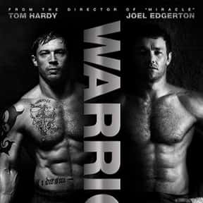 Warrior is listed (or ranked) 5 on the list The Best Movies About Underdogs