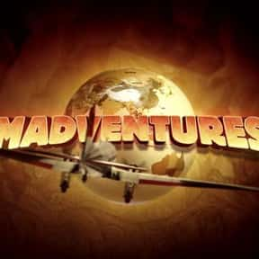 Madventures is listed (or ranked) 18 on the list The Best Travel Documentary TV Shows