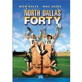 North Dallas Forty is listed (or ranked) 22 on the list The Best Football Movies Ever