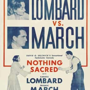 Nothing Sacred is listed (or ranked) 5 on the list The Best '30s Romantic Comedies