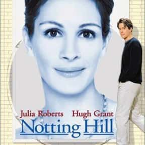 Notting Hill is listed (or ranked) 22 on the list Romantic Movies Your Girlfriend Forces You To Watch