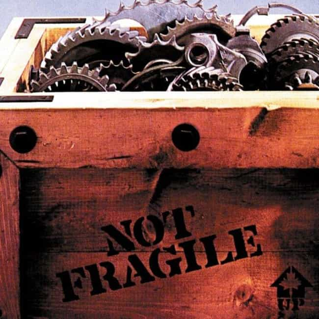 Not Fragile is listed (or ranked) 1 on the list The Best Bachman-Turner Overdrive Albums of All Time