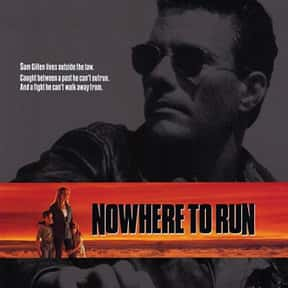 Nowhere to Run is listed (or ranked) 8 on the list The Best Jean-Claude Van Damme Movies