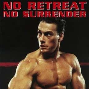 No Retreat, No Surrender is listed (or ranked) 18 on the list The Best Jean-Claude Van Damme Movies