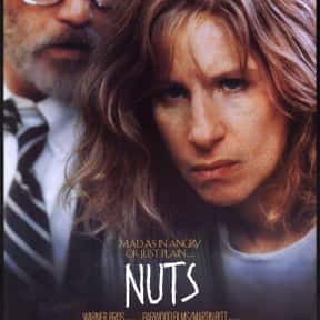 Nuts is listed (or ranked) 8 on the list The Best Richard Dreyfuss Movies