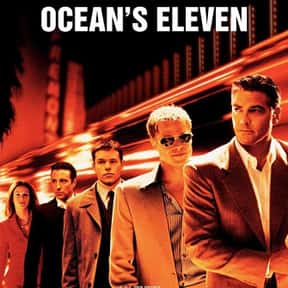 Ocean's Eleven is listed (or ranked) 9 on the list The Greatest Movies About Making Money