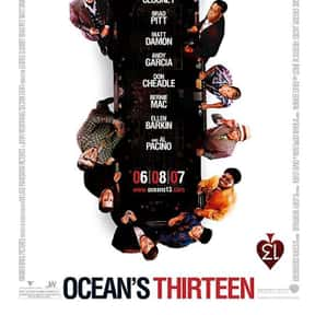 Ocean's Thirteen is listed (or ranked) 8 on the list The Best George Clooney Movies