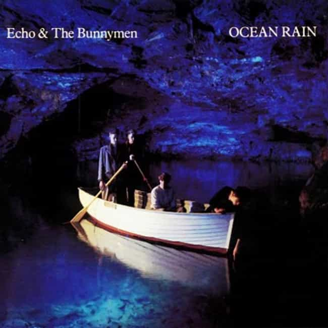 Ocean Rain is listed (or ranked) 1 on the list The Best Echo & The Bunnymen Albums of All Time