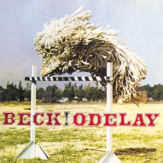 Odelay is listed (or ranked) 4 on the list The Best Beck Albums of All Time