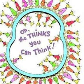 Oh, the Thinks You Can Think! is listed (or ranked) 20 on the list The Best Dr. Seuss Books